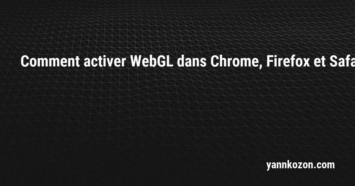 WEBGL FIREFOX GRATUITEMENT